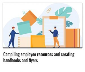 Compiling-employee-resources-and-creating-handbooks-and-flyers