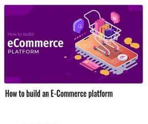 How-to-build-an-E-Commerce-platform