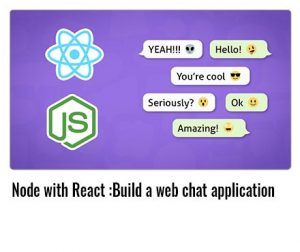 Node-with-React-Build-a-web-chat-application