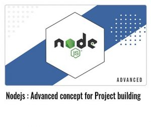 Nodejs-Advanced-concept-for-Project-building